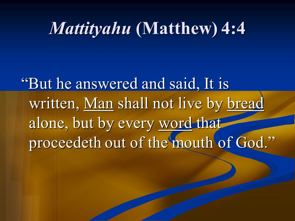 Mattityahu (Matthew) 4:4