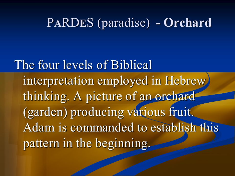 PARDES (paradise) - Orchard