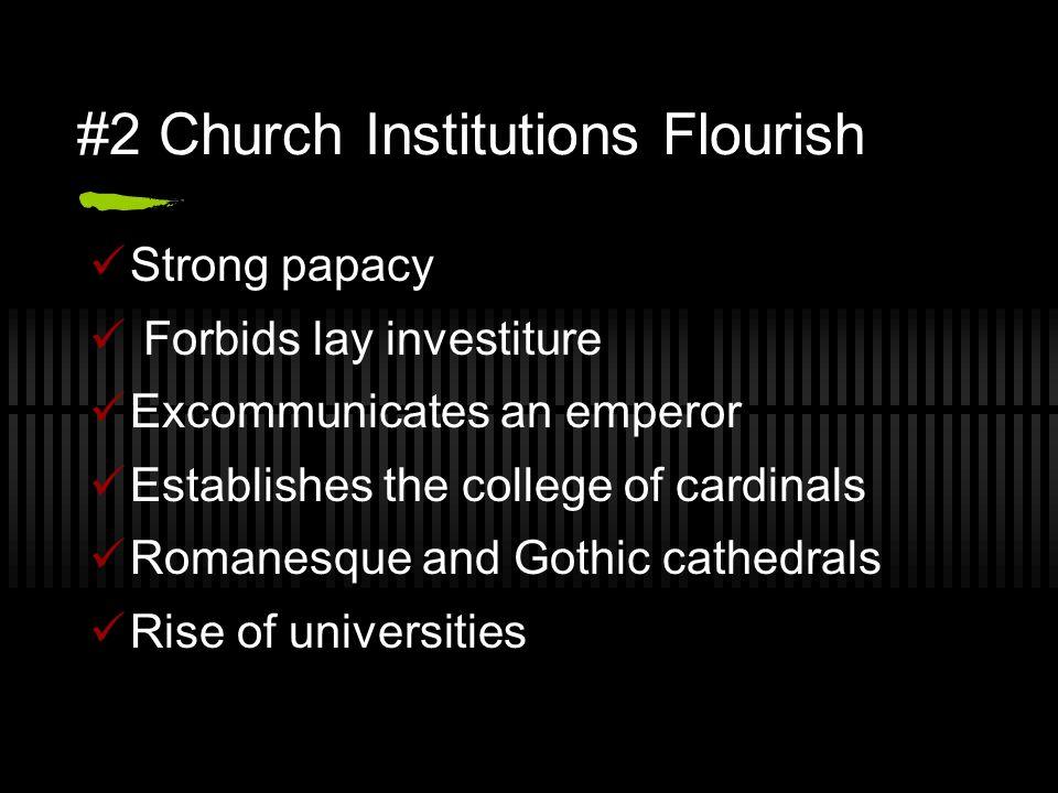 #2 Church Institutions Flourish