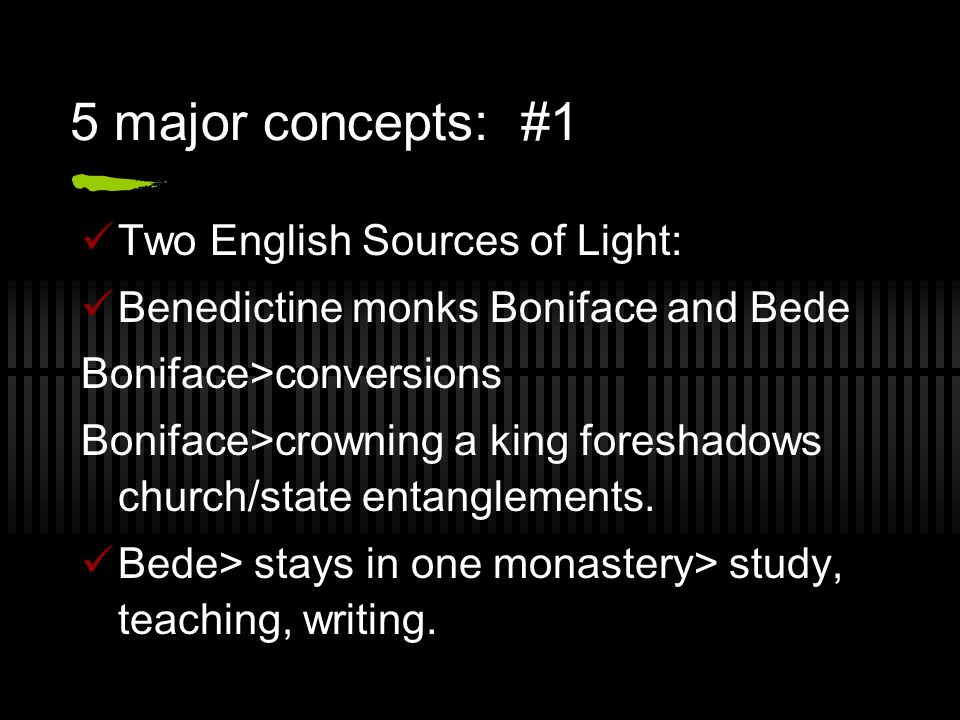 5 major concepts: #1 Two English Sources of Light: