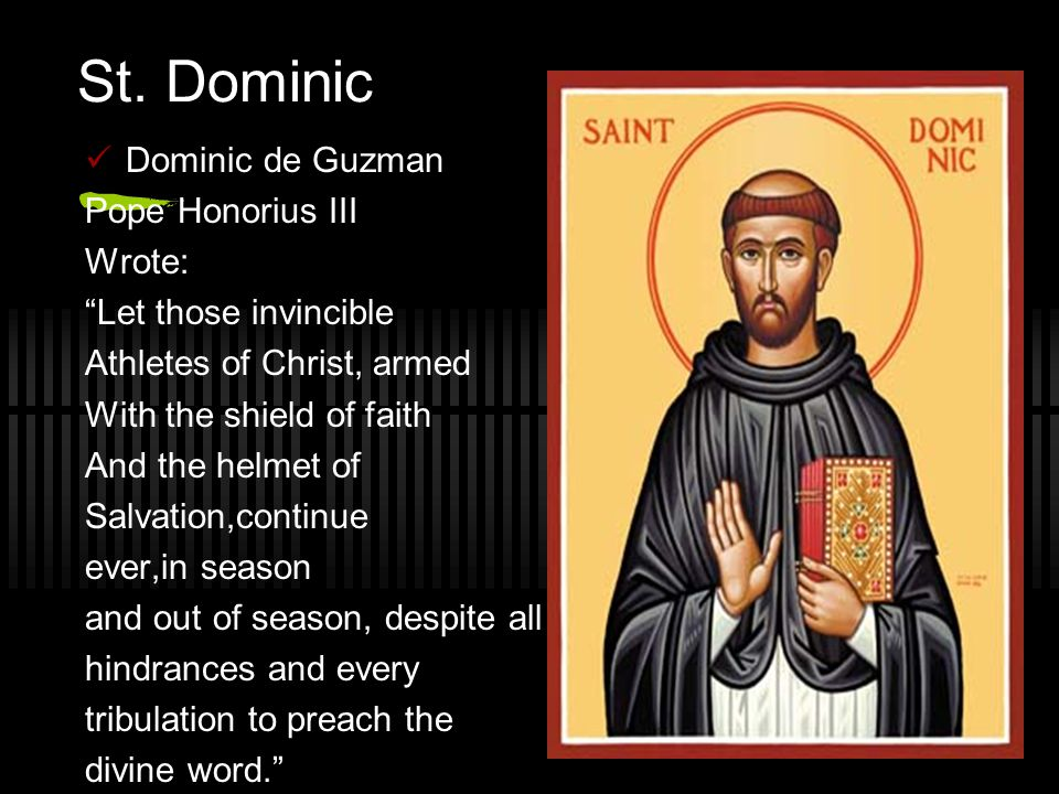 St. Dominic Dominic de Guzman Pope Honorius III Wrote: