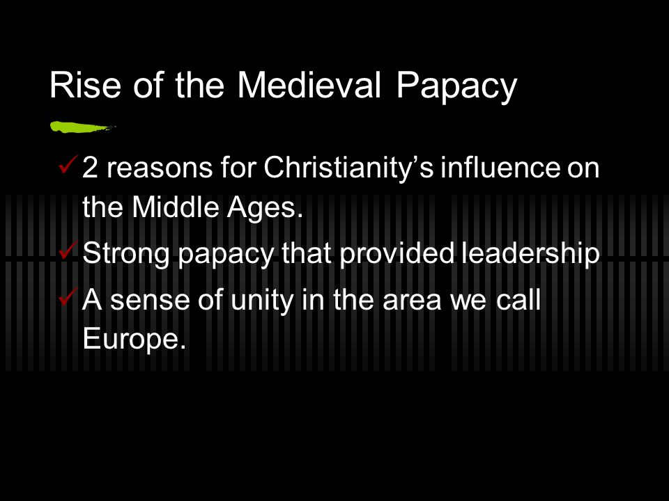 Rise of the Medieval Papacy