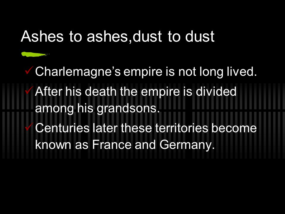 Ashes to ashes,dust to dust
