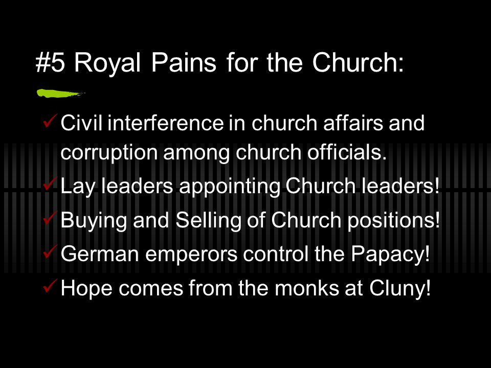 #5 Royal Pains for the Church: