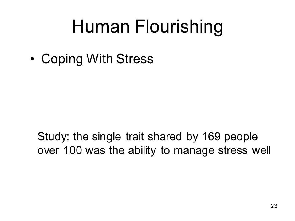 Human Flourishing Coping With Stress