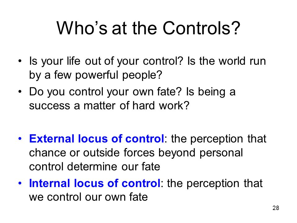 Who's at the Controls Is your life out of your control Is the world run by a few powerful people
