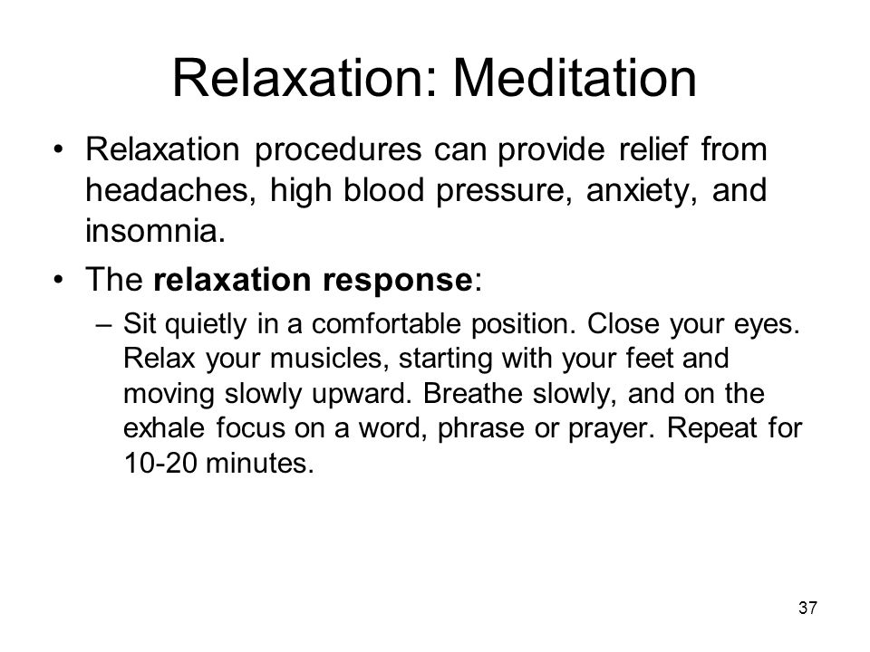 Relaxation: Meditation