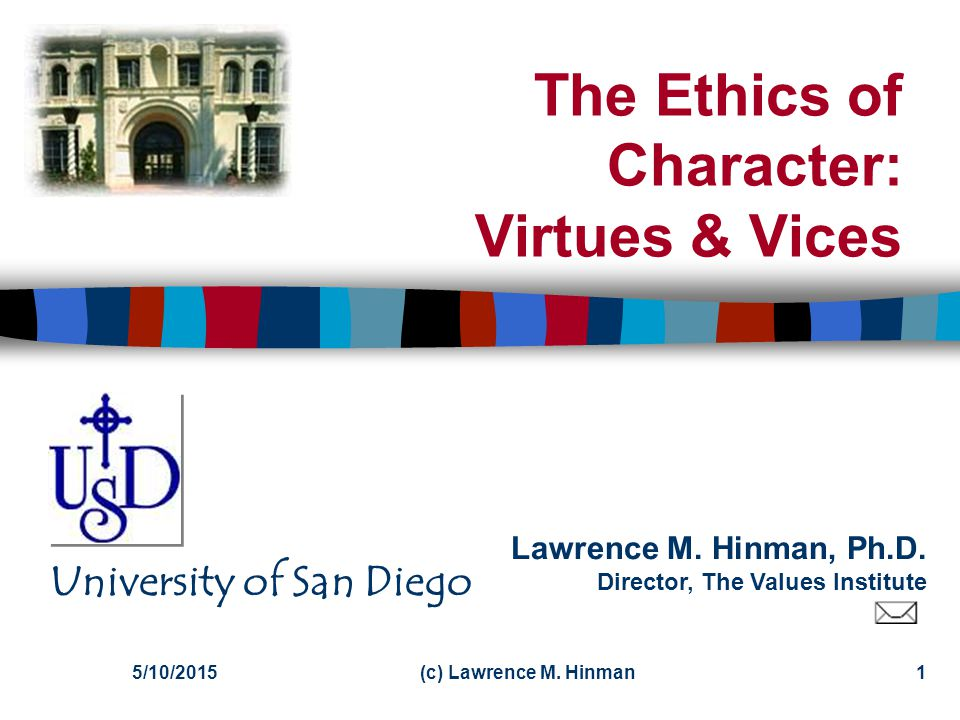 The Ethics of Character: Virtues & Vices