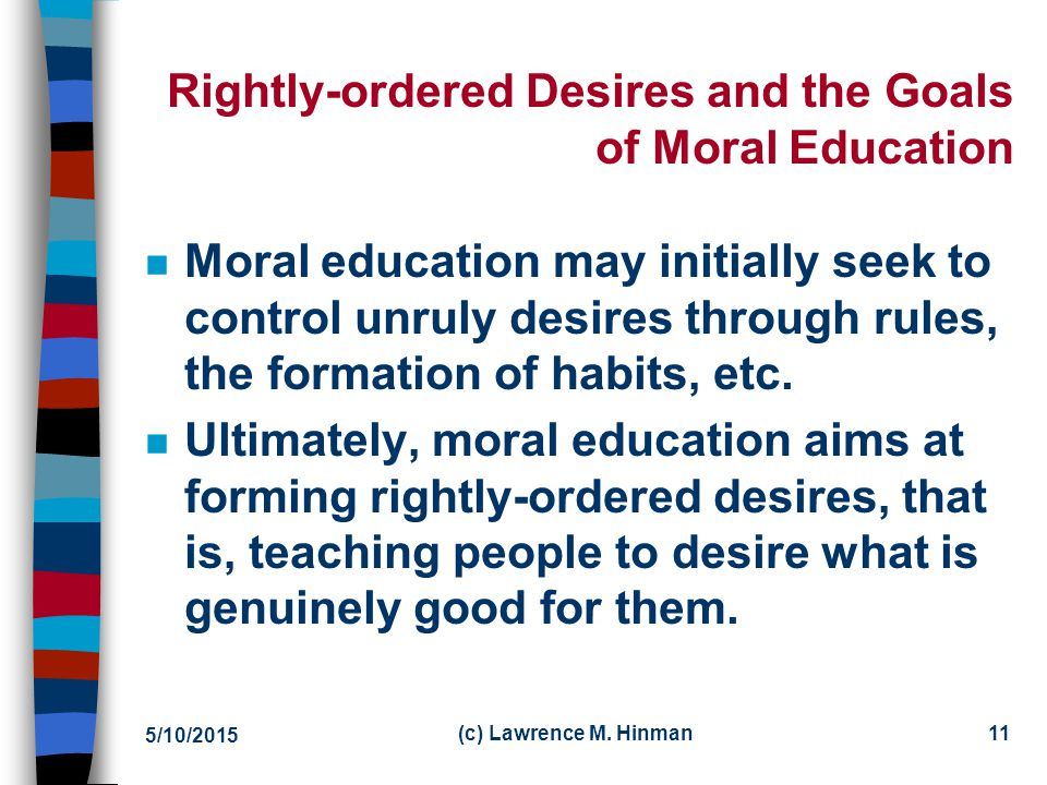 Rightly-ordered Desires and the Goals of Moral Education