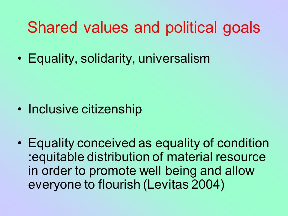 Shared values and political goals