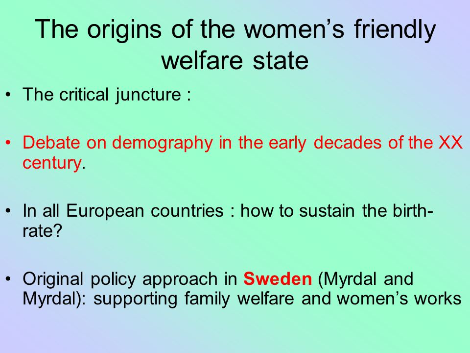 The origins of the women's friendly welfare state