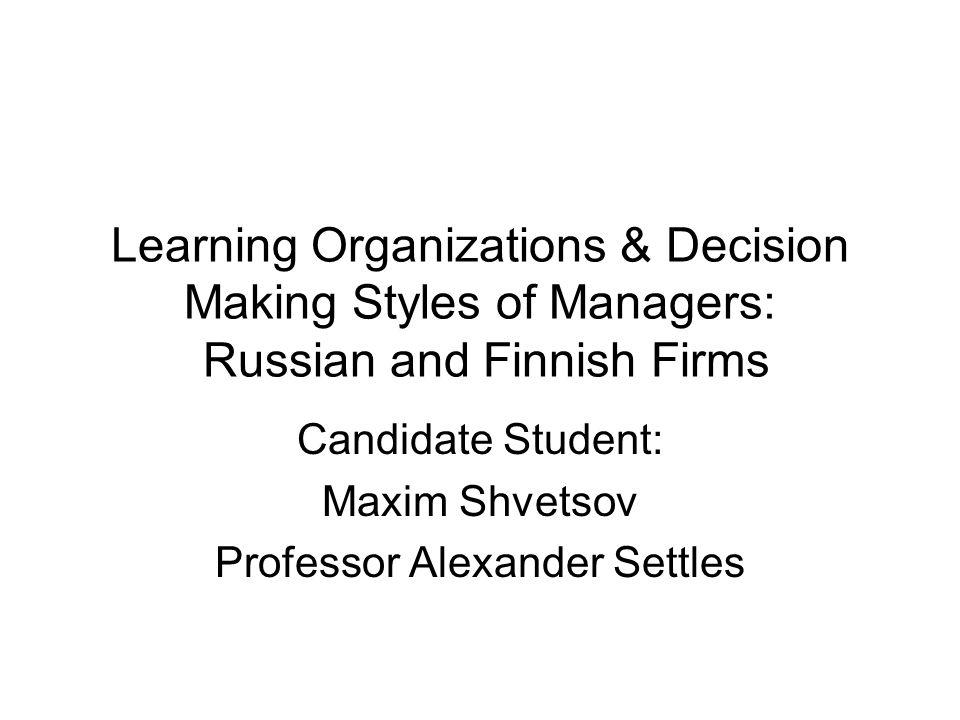 Candidate Student: Maxim Shvetsov Professor Alexander Settles