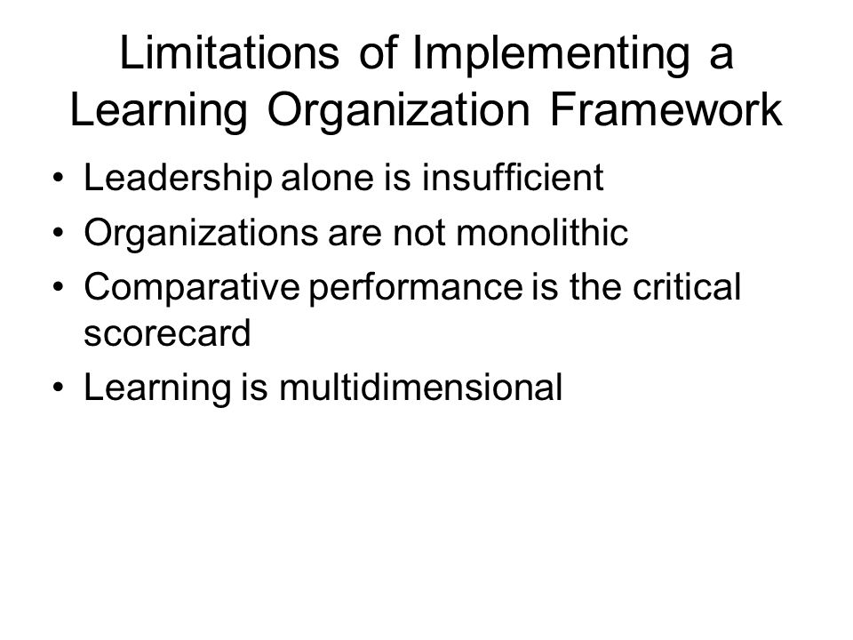 Limitations of Implementing a Learning Organization Framework