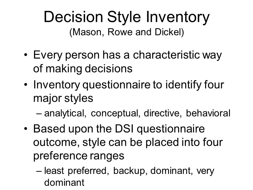 Decision Style Inventory (Mason, Rowe and Dickel)