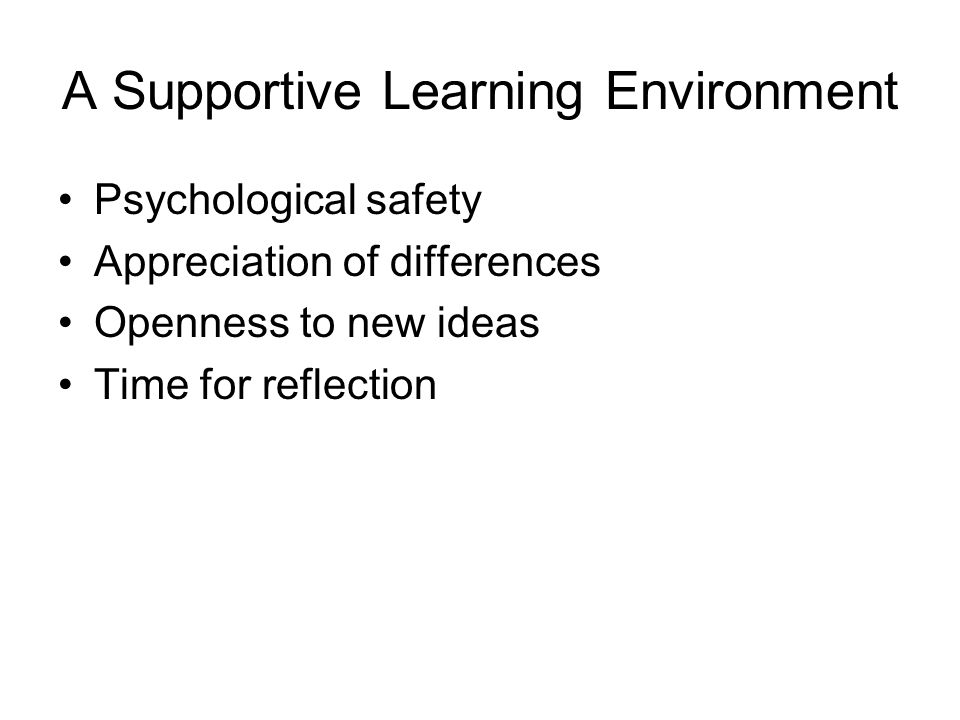 A Supportive Learning Environment
