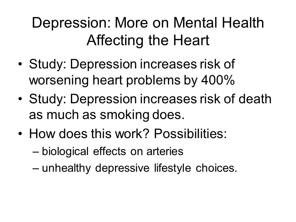 Depression: More on Mental Health Affecting the Heart