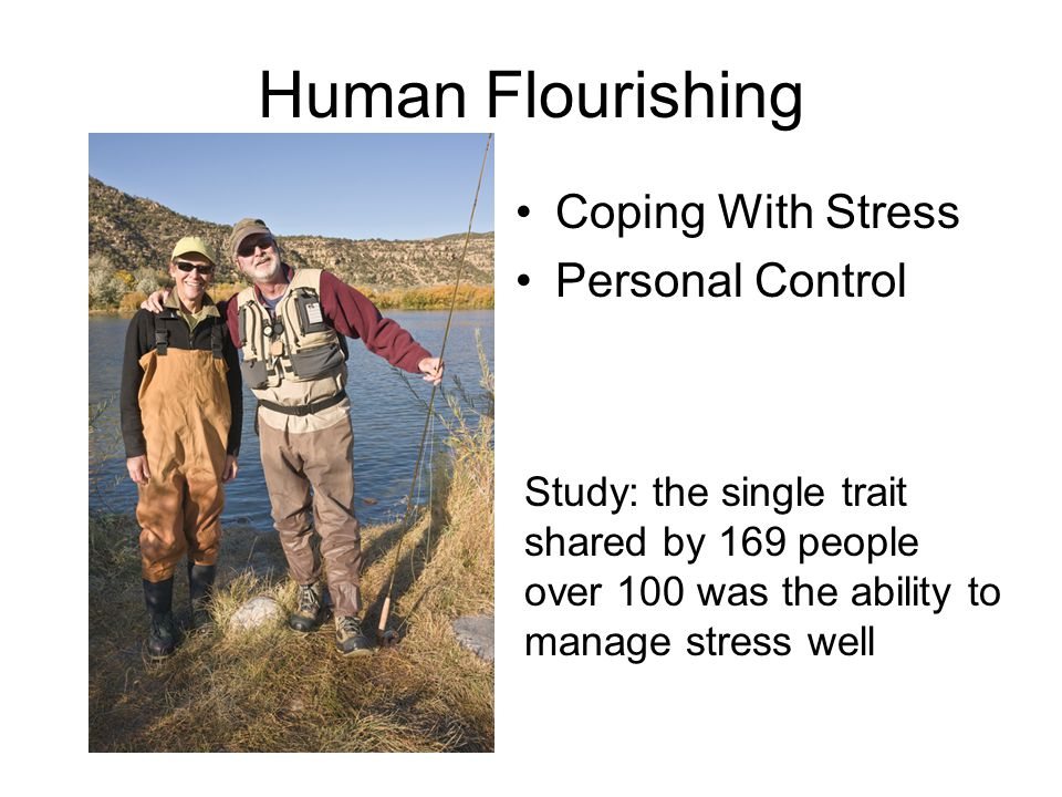 Human Flourishing Coping With Stress Personal Control