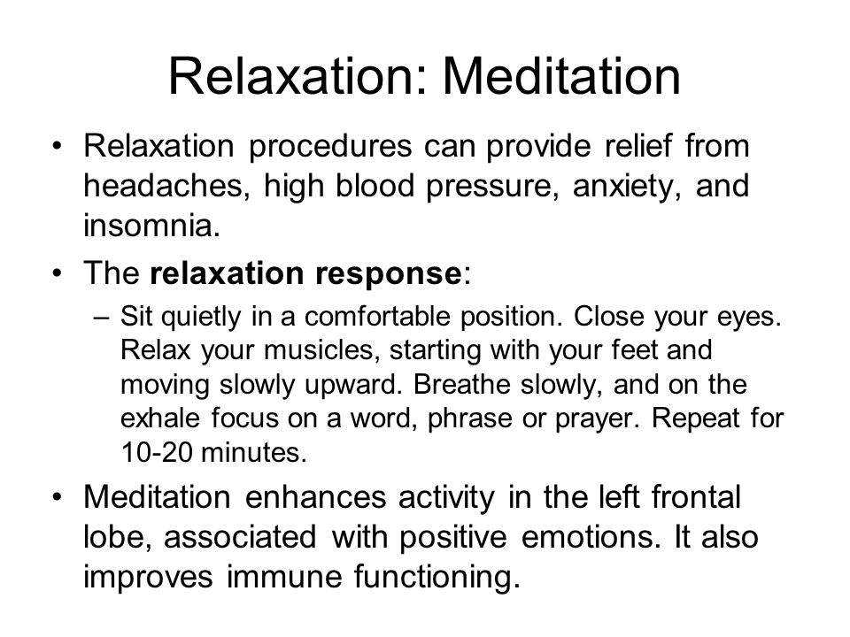Relaxation: Meditation
