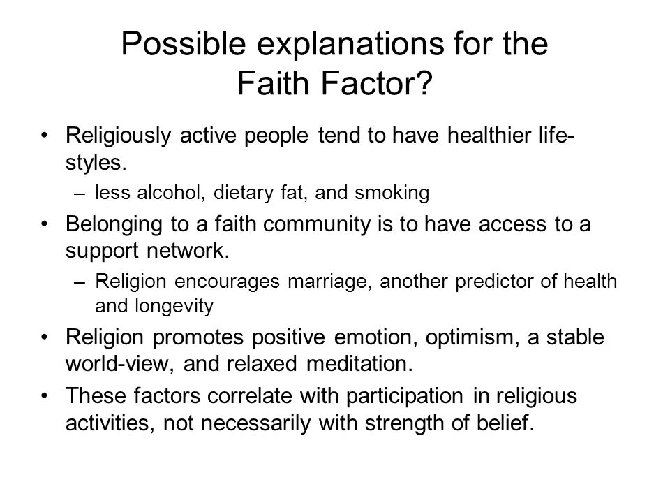 Possible explanations for the Faith Factor