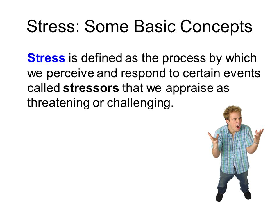 Stress: Some Basic Concepts