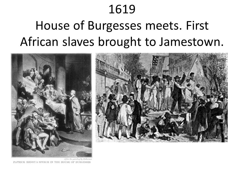 1619 House of Burgesses meets