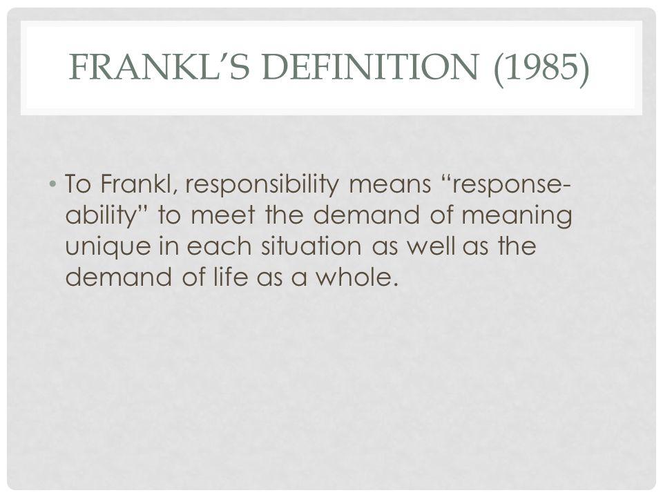 Frankl's definition (1985)