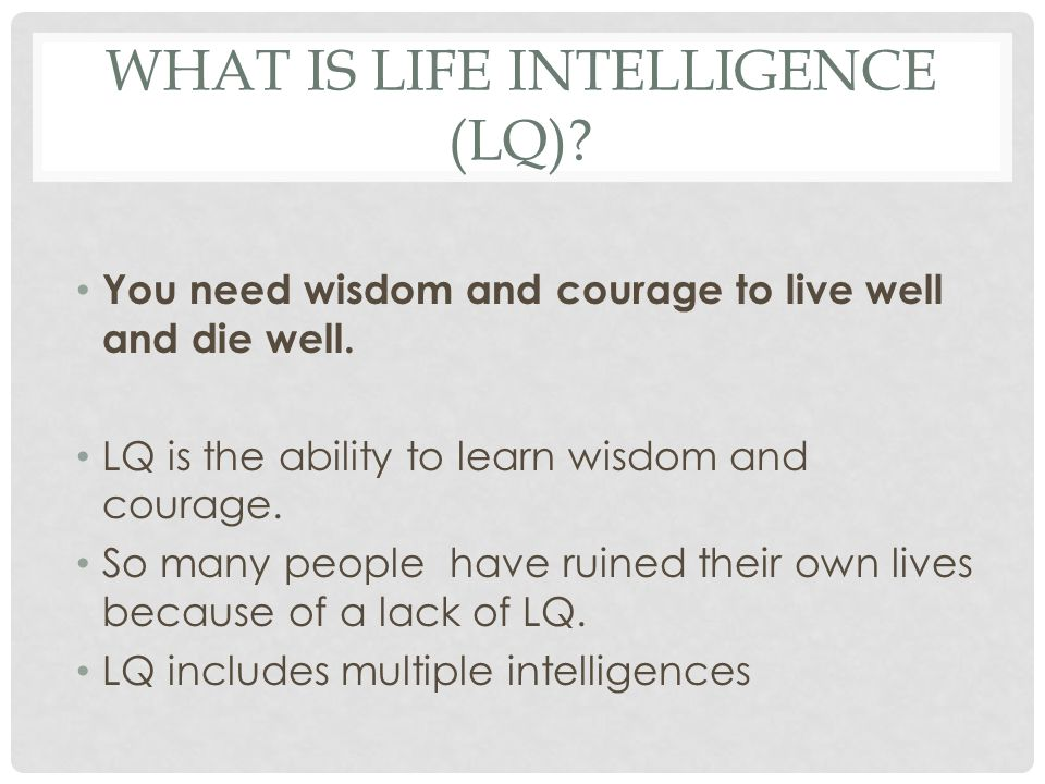 What is Life Intelligence (LQ)