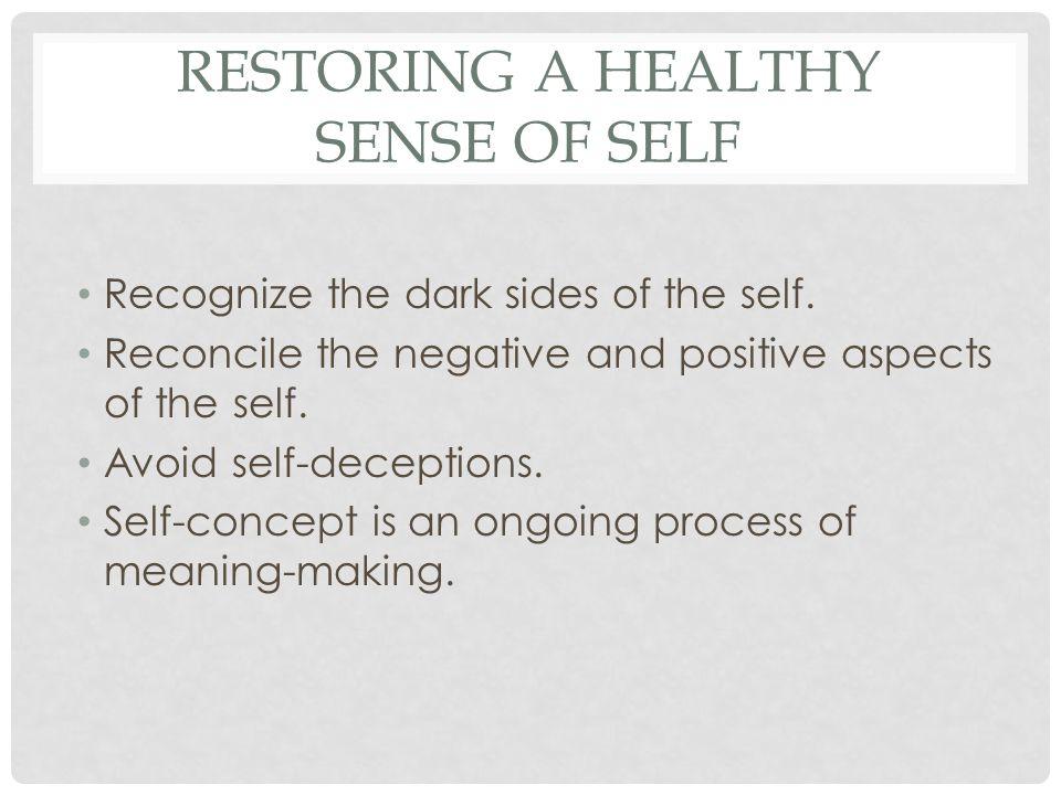 Restoring a Healthy Sense of Self