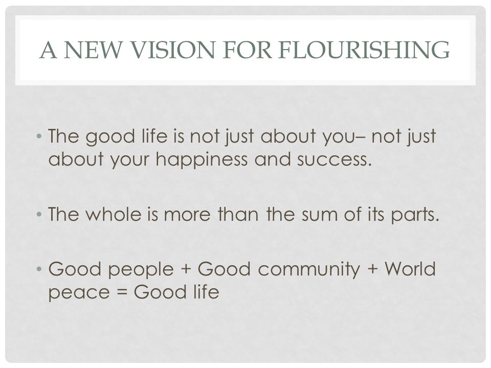 A new vision for flourishing