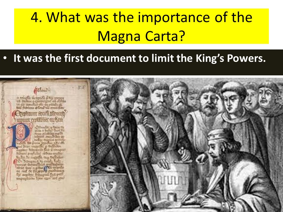 4. What was the importance of the Magna Carta