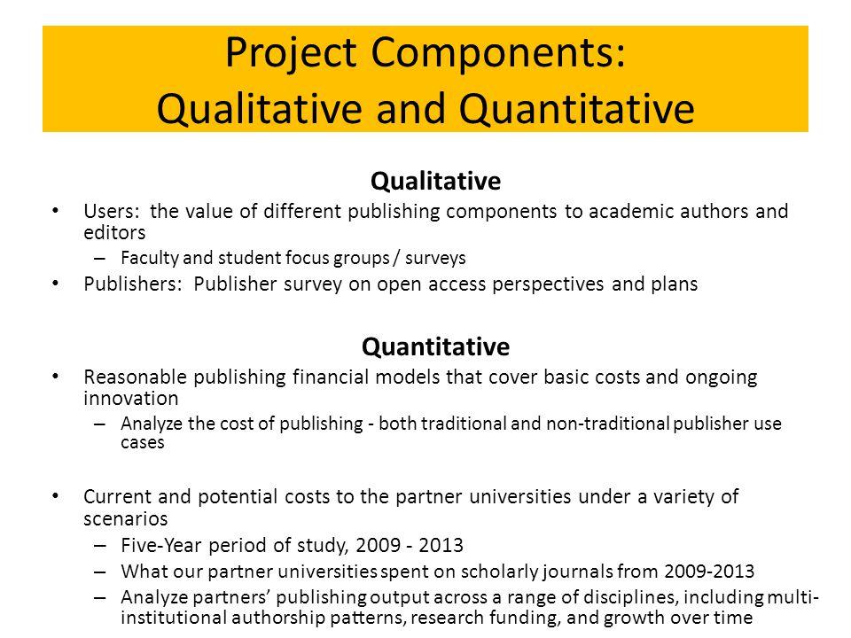 Project Components: Qualitative and Quantitative