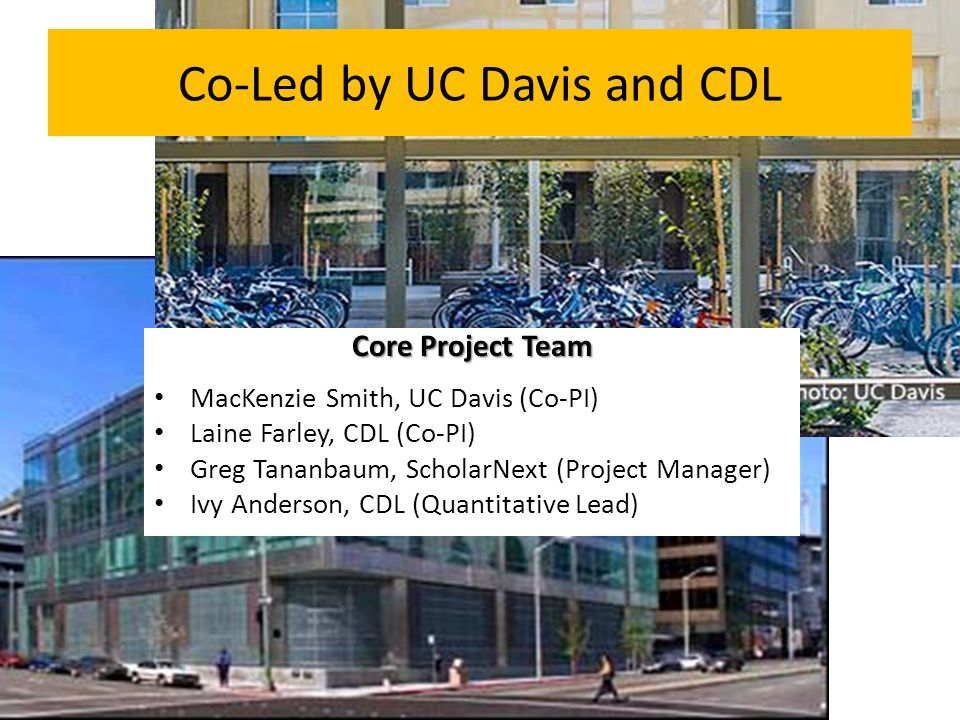 Co-Led by UC Davis and CDL
