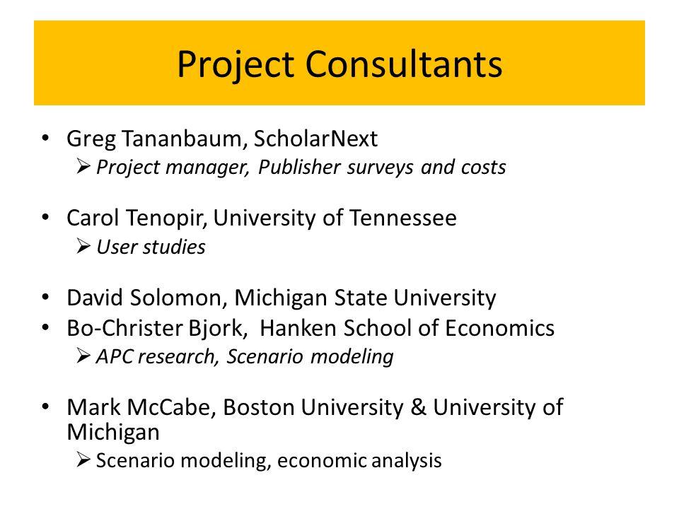 Project Consultants Greg Tananbaum, ScholarNext