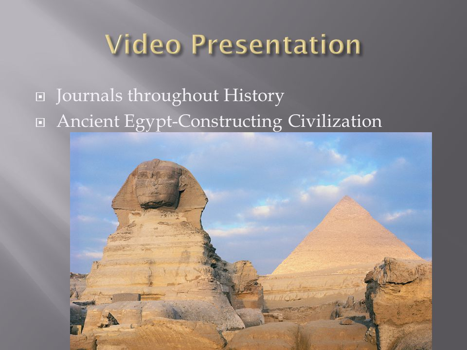 Video Presentation Journals throughout History