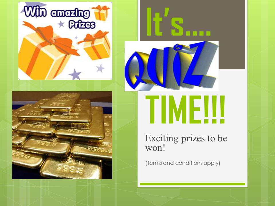 Exciting prizes to be won! (Terms and conditions apply)
