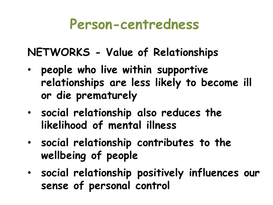 Person-centredness NETWORKS - Value of Relationships