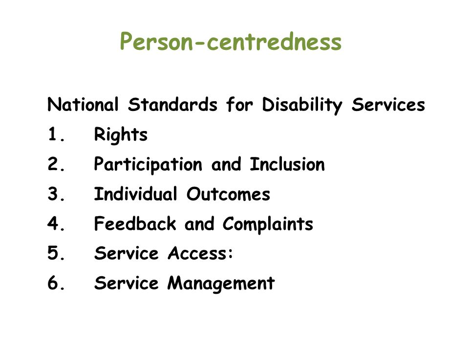 Person-centredness National Standards for Disability Services