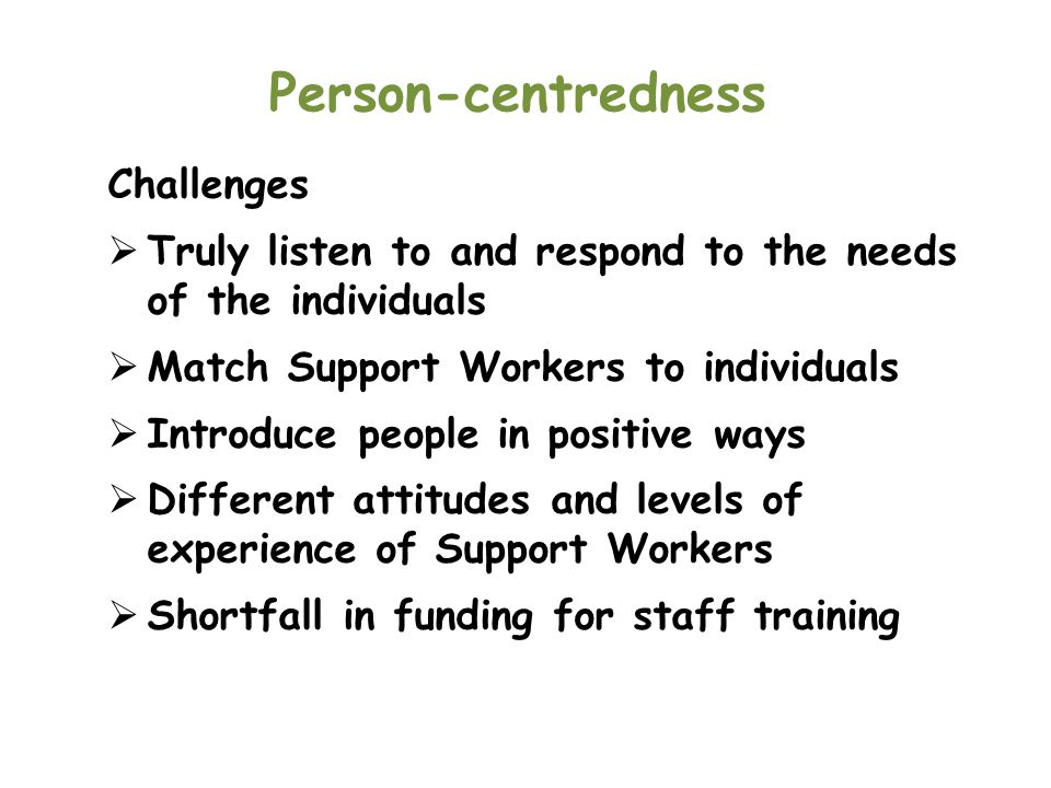 Person-centredness Challenges