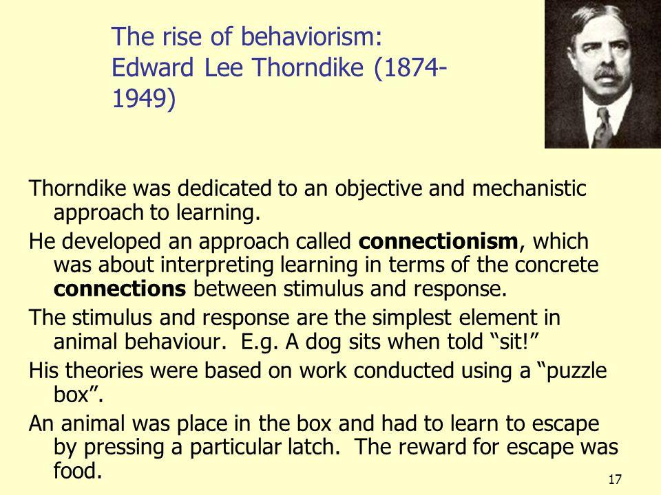 The rise of behaviorism: Edward Lee Thorndike (1874-1949)