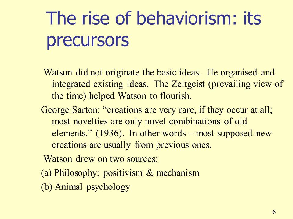 The rise of behaviorism: its precursors
