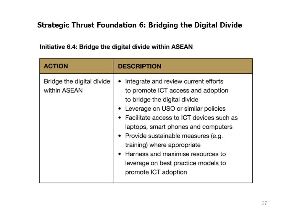 Strategic Thrust Foundation 6: Bridging the Digital Divide