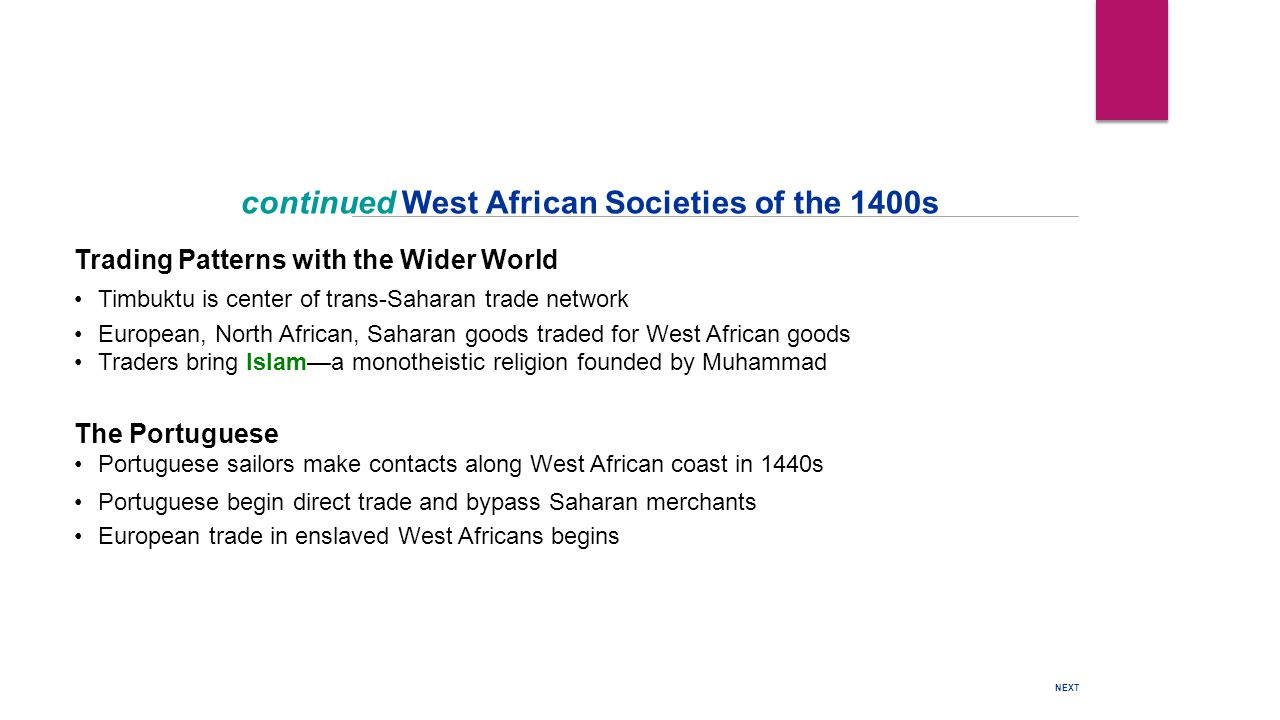 continued West African Societies of the 1400s