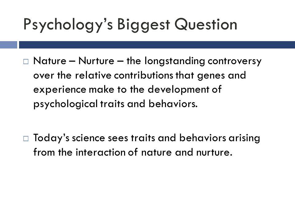 Psychology's Biggest Question