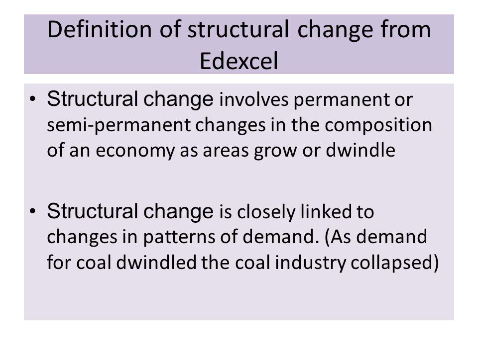 Definition of structural change from Edexcel