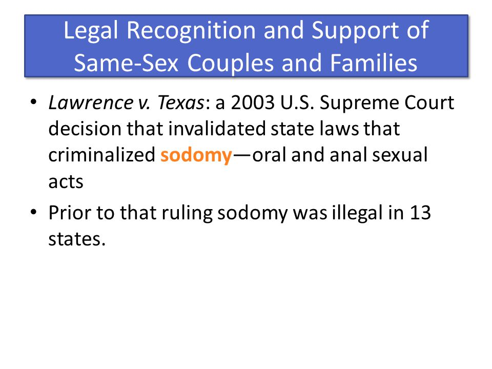 Legal Recognition and Support of Same-Sex Couples and Families