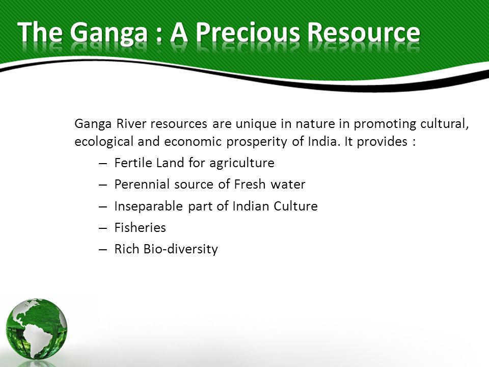 The Ganga : A Precious Resource
