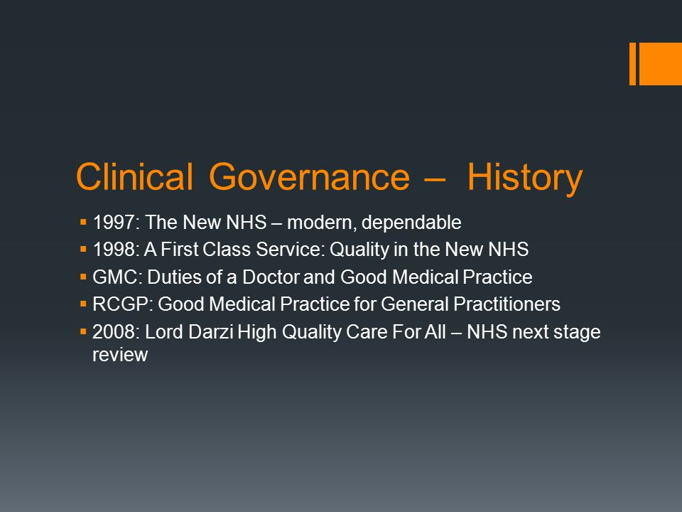 Clinical Governance – History