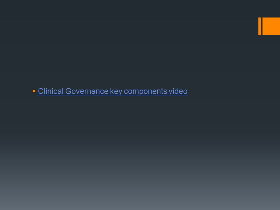 Clinical Governance key components video