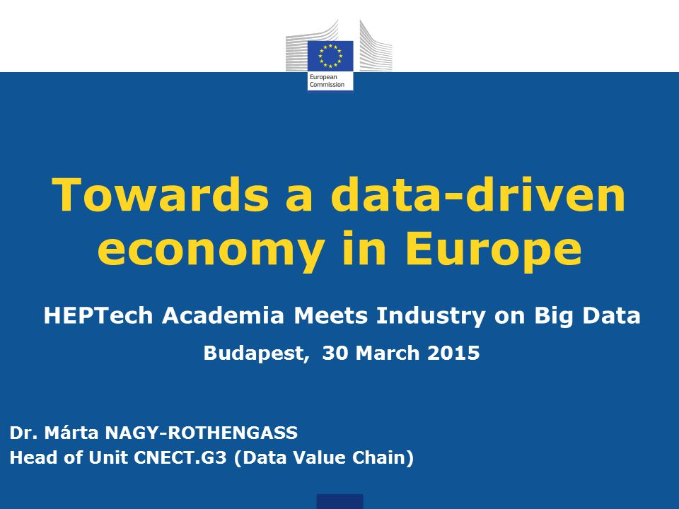 Towards a data-driven economy in Europe