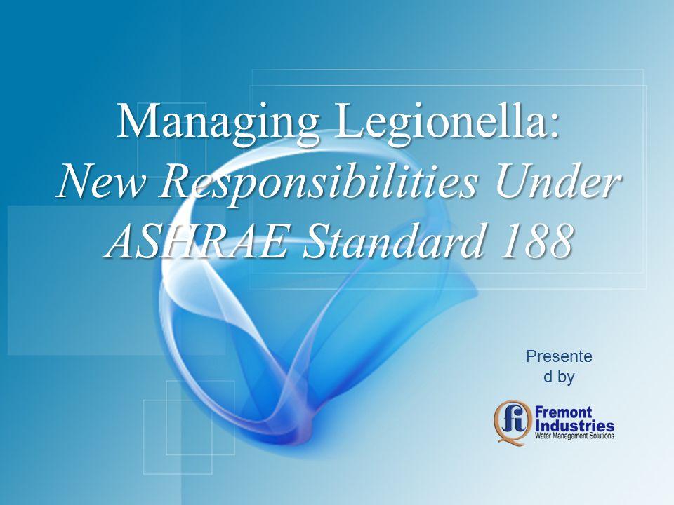 New Responsibilities Under ASHRAE Standard 188